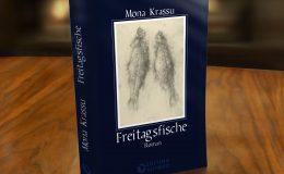 """Vorankündigung 24. Mai 2019: Mona Krassu """"Freitagsfische"""""""